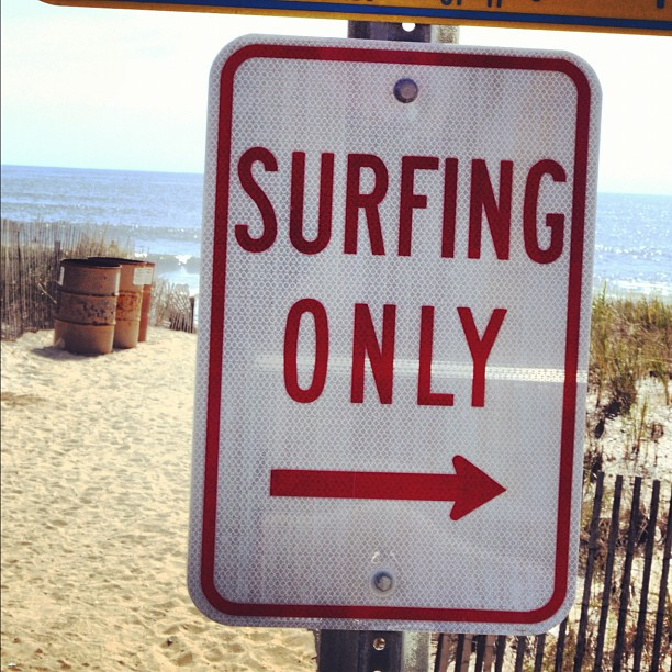 Surfing only!