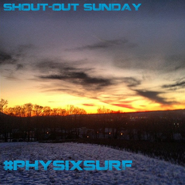 Make sure you hashtag #physixsurf on your pictures to get entered into shout-out Sunday! Photo: @andrewmoon1